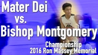 Mater Dei vs. Bishop Montgomery in the championship game of the 2016 Ron Massey Memorial.