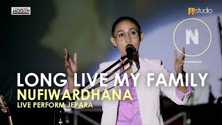 Video NUFI WARDHANA - Long Live My Family - Llive Perform Jepara - NA STUDIO JEPARA MP3, 3GP, MP4, WEBM, AVI, FLV Juli 2018