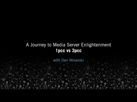 1pcc vs 3pcc: A Journey to Media Server Enlightenment