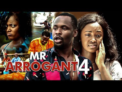Mr Arrogant 4 -2017 Latest Nigerian Nollywood Movies