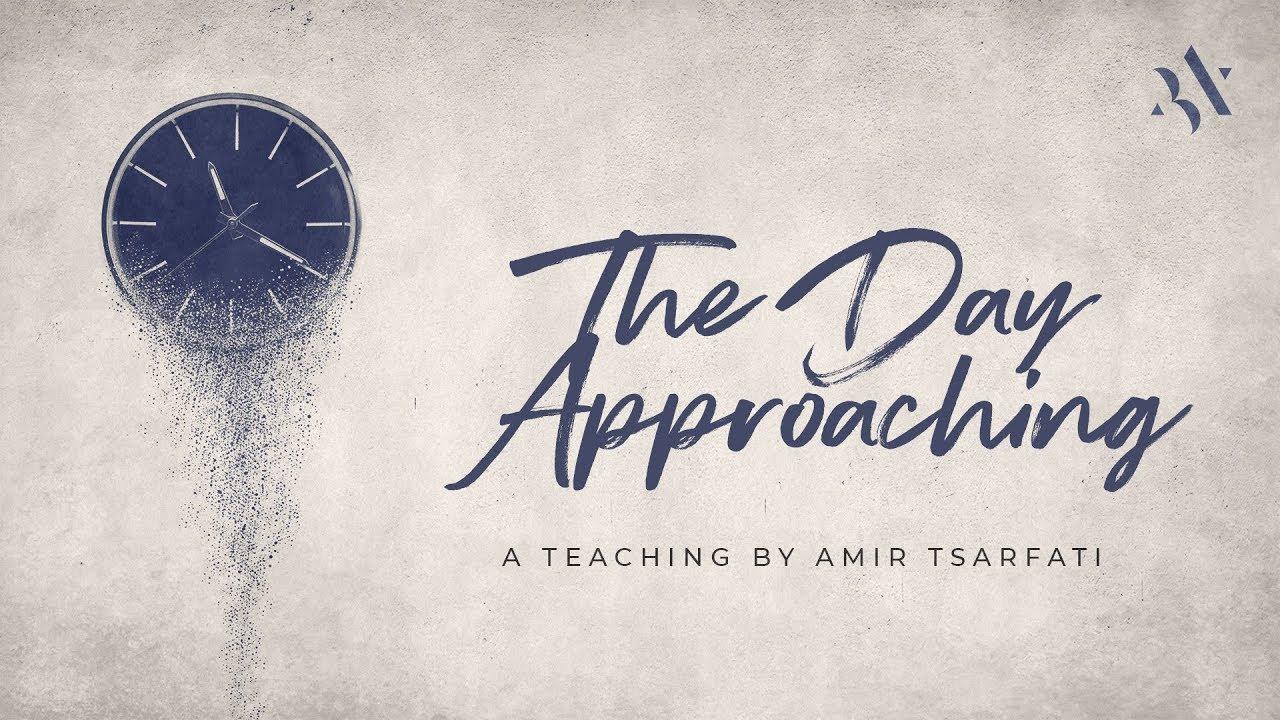 Amir Tsarfati: The Day Approaching