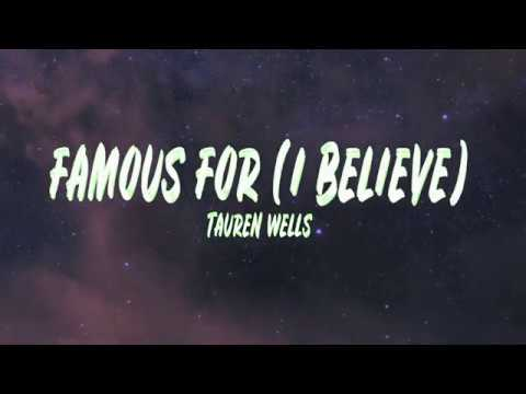 Famous For (I Believe) Tauren Wells  Feat. Jenn Johnson (Lyrics)