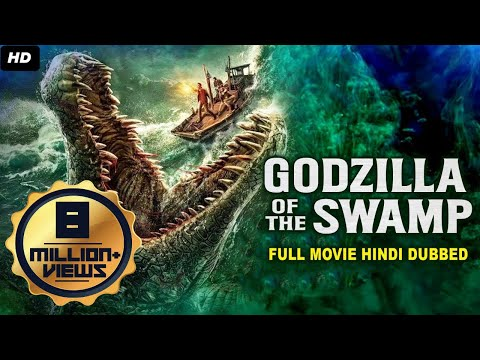 GODZILLA OF THE SWAMP (2020) New Released Full Hindi Dubbed Movie | Hollywood Movies In Hindi Dubbed