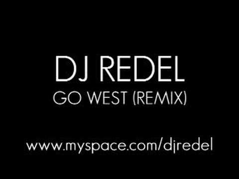 Go West (remixed/produced by Dj RedeL)