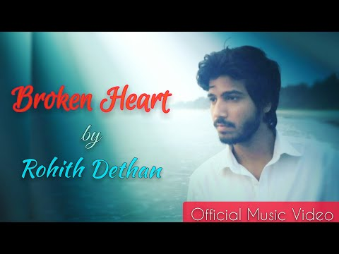 Broken Heart 💔|Rohith Dethan| Official Music Video|Pain of Breakup |Sad Hindi Song