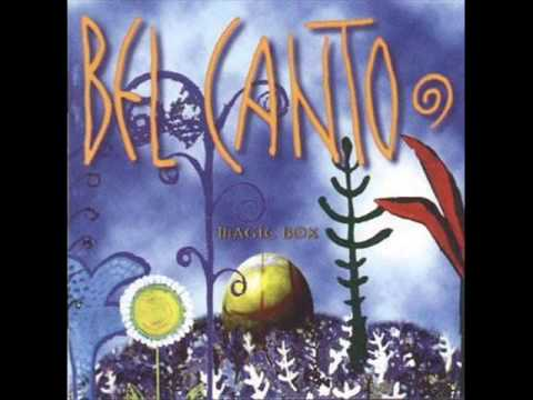 Bel Canto - Big Belly Butterflies lyrics