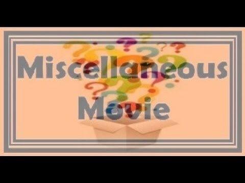 Miscellaneous Movie