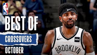 NBA's Best Crossovers | October 2019-20 NBA Season