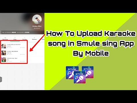 How To Upload Karaoke/song In Smule Sing App | Sing Song Part 3