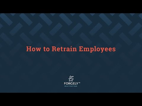 How to Retrain Employees