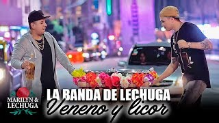 La Banda de Lechuga  Veneno y Licor Agrupación Marilyn Video Oficial 2018
