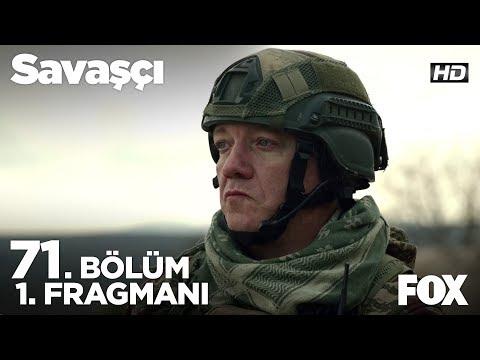 Savaşçı 71. Bölüm Fragmanı