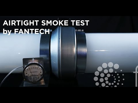 Airtight Smoke Test by Fantech®