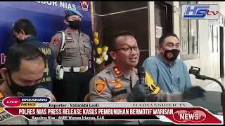 Polres Nias Press Release Kasus Pembunuhan Bermotif Warisan