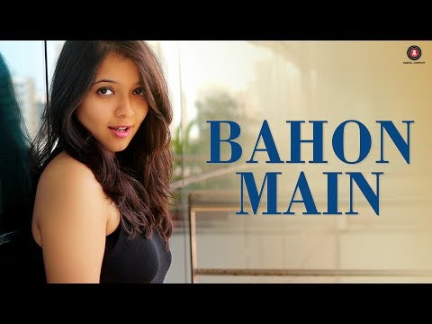 Bahon Main Songs mp3 download and Lyrics