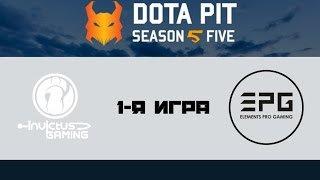 IG vs EPG #1 (bo1) | Dota Pit 5, 20.01.17