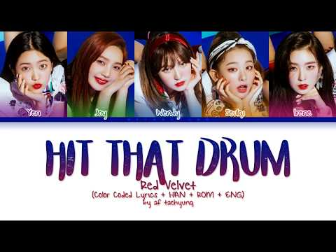 Red Velvet (레드벨벳) - Hit That Drum (Color Coded Lyrics Eng/Rom/Han)