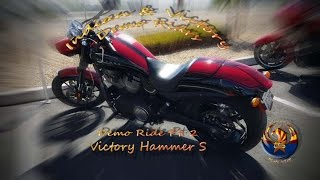 10. Indian & Victory Demo Rides Pt 2 / Victory Hammer S