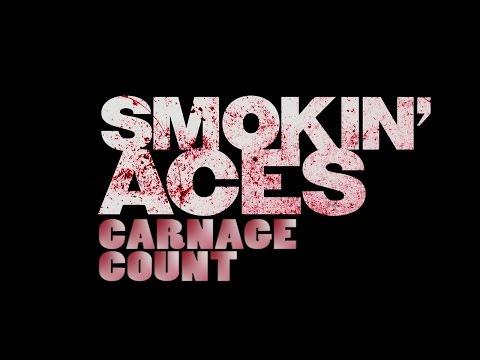 Smokin' Aces (2007) Carnage Count