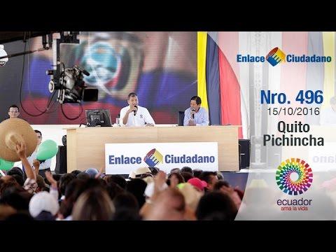 Enlace Ciudadano Nro. 496 desde Quito, Pichincha 15/10/2016 (видео)