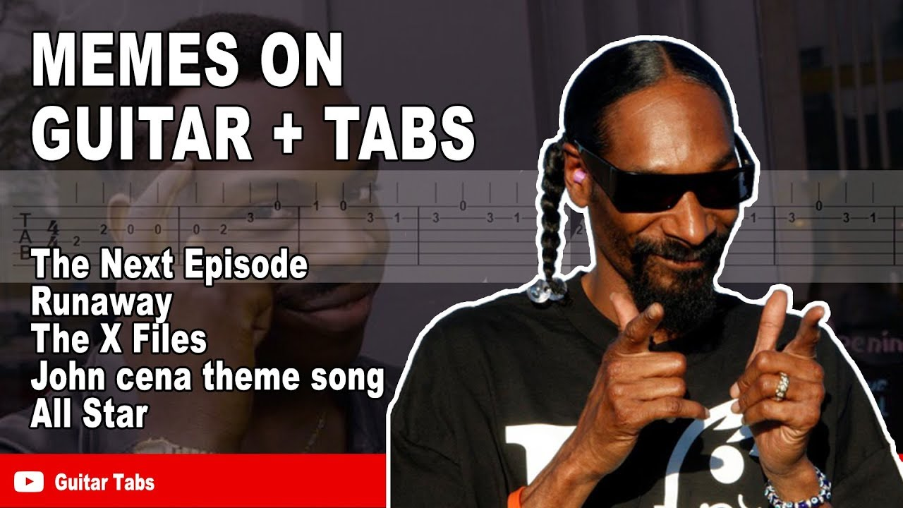 Meme songs guitar tabs