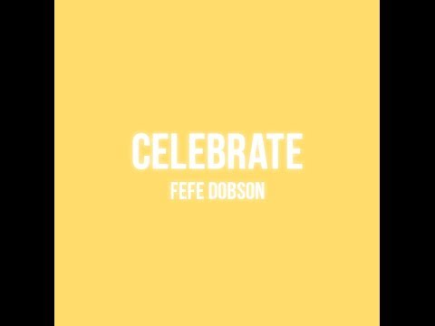 Celebrate (Lyric Video)
