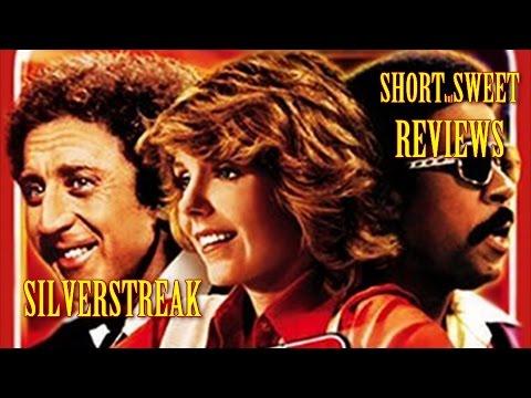 Silver Streak - Short But Sweet Film Reviews