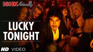 Lucky Tonight - Video Song - Ishk Actually