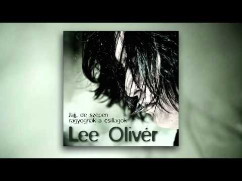 Lee Olivér - Jajj, de szépen ragyognak a csillagok