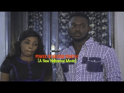 Power of Hatred 4 - New 2018 Latest Nollywood Movie [BLOCKBUSTER]