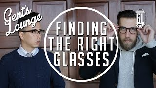 Finding the Right Glasses