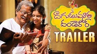 Dagudumootha Dandakor  Movie Trailer || Rajendra Prasad, Sara Arjun