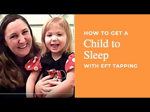 How to Get a Child to Sleep  - EFT for Children