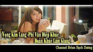 Vong Kim Lang - Phi Van Diep Khuc - Doan Khuc Lam Giang B02