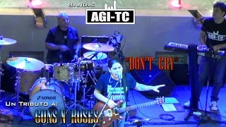 DON'T CRY - Guns N' Roses (Cover) - Banda AGI-TC  en Plaza San Miguel