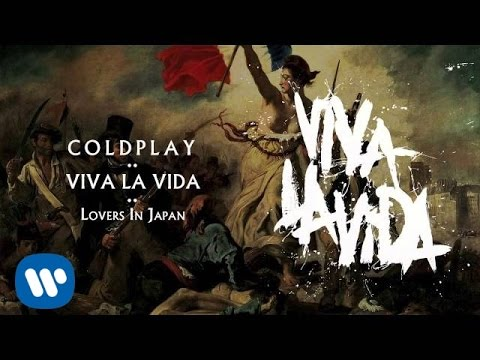 Coldplay - Lovers In Japan (Viva la Vida)