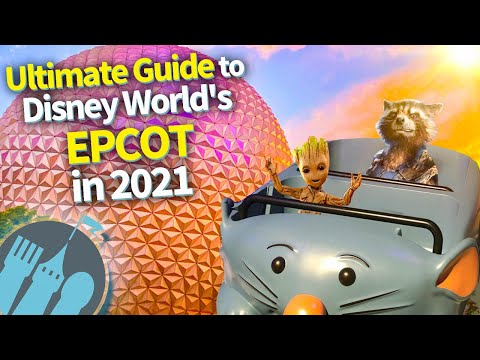 Ultimate Guide to Disney World's EPCOT in 2021!