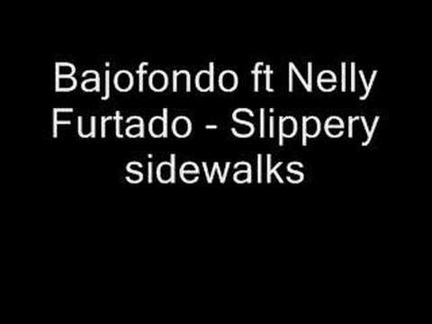 Nelly Furtado - Slippery Sidewalks lyrics