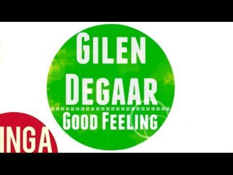 Gilen Degaar - Good Feeling (Original Mix) [Inga TV]