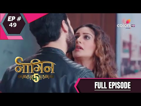 Naagin 5 - Full Episode 49 - With English Subtitles