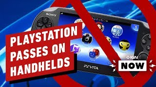 PlayStation Not Interested in Handheld Gaming - IGN Now by IGN