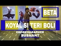 BEST DANCE ROUTINE  OF 90 S SONG KOYAL SI TERI BOLI BY SUSHANT 1080 HD