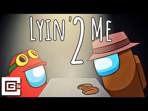 Lyin' 2 Me - Among Us Song