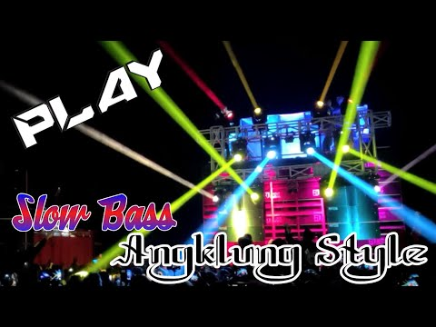 DJ PLAY - Angklung Style Slow Bass, Cocoook Buat Joged