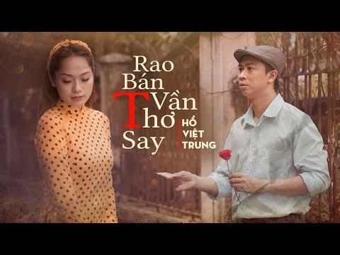 Rao Bán Vần Thơ Say | Hồ Việt Trung | Official MV - Thời lượng: 5 phút và 41 giây.