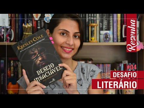 DESAFIO LITERÁRIO #4 - DESEJO INSACIÁVEL | CANTINHO GEEK