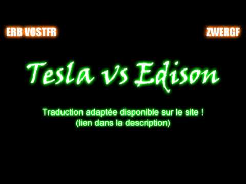 Nikola Tesla vs Thomas Edison - VOSTFR adaptée - Epic Rap Battles of History #30