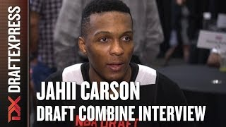 Jahii Carson Draft Combine Interview