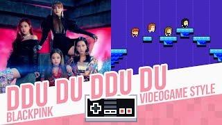 Video DDU DU DDU DU, BLACKPINK - Videogame cover - 8 bits MP3, 3GP, MP4, WEBM, AVI, FLV Juli 2018