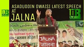 Jalna India  City pictures : Asaduddin Owaisi Best Speech At JALNA, on Muslim Reservation in Maharashtra